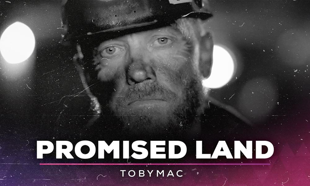 """""""Promised Land"""" TobyMac"""