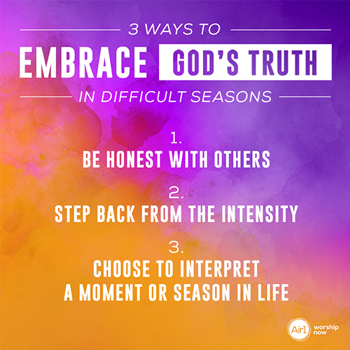 3 Ways to Embrace God