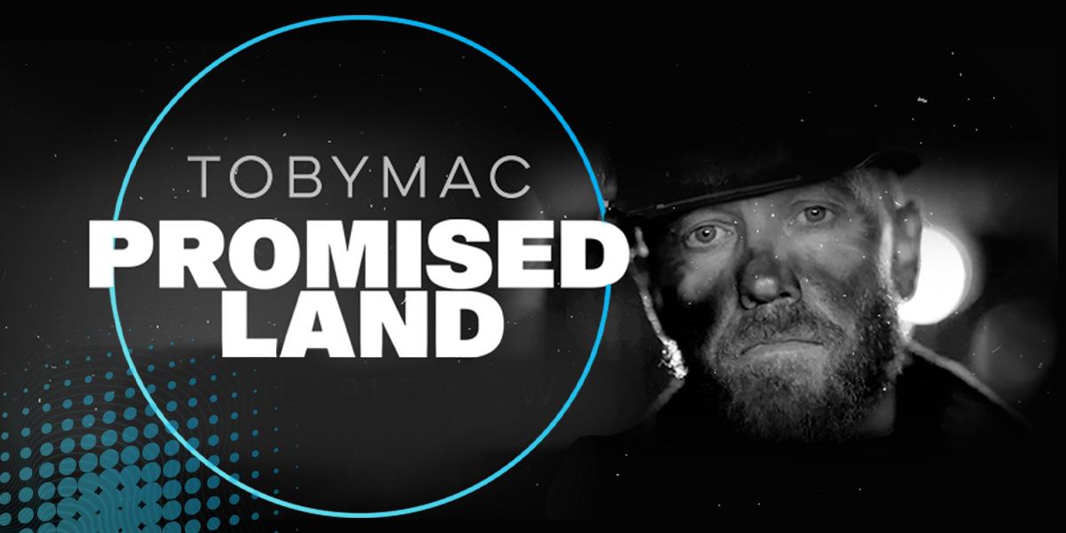 TobyMac Promised Land