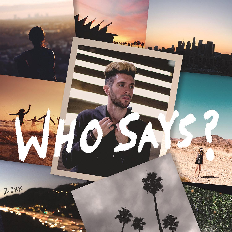 Who Says? (Single)