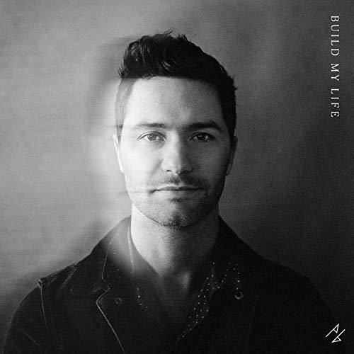 Build My Life (feat. Cory Asbury) - Pat Barrett