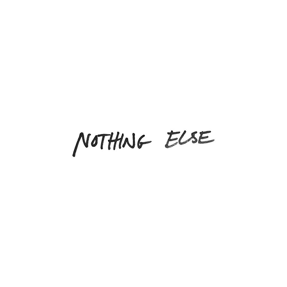 Nothing Else (Single)
