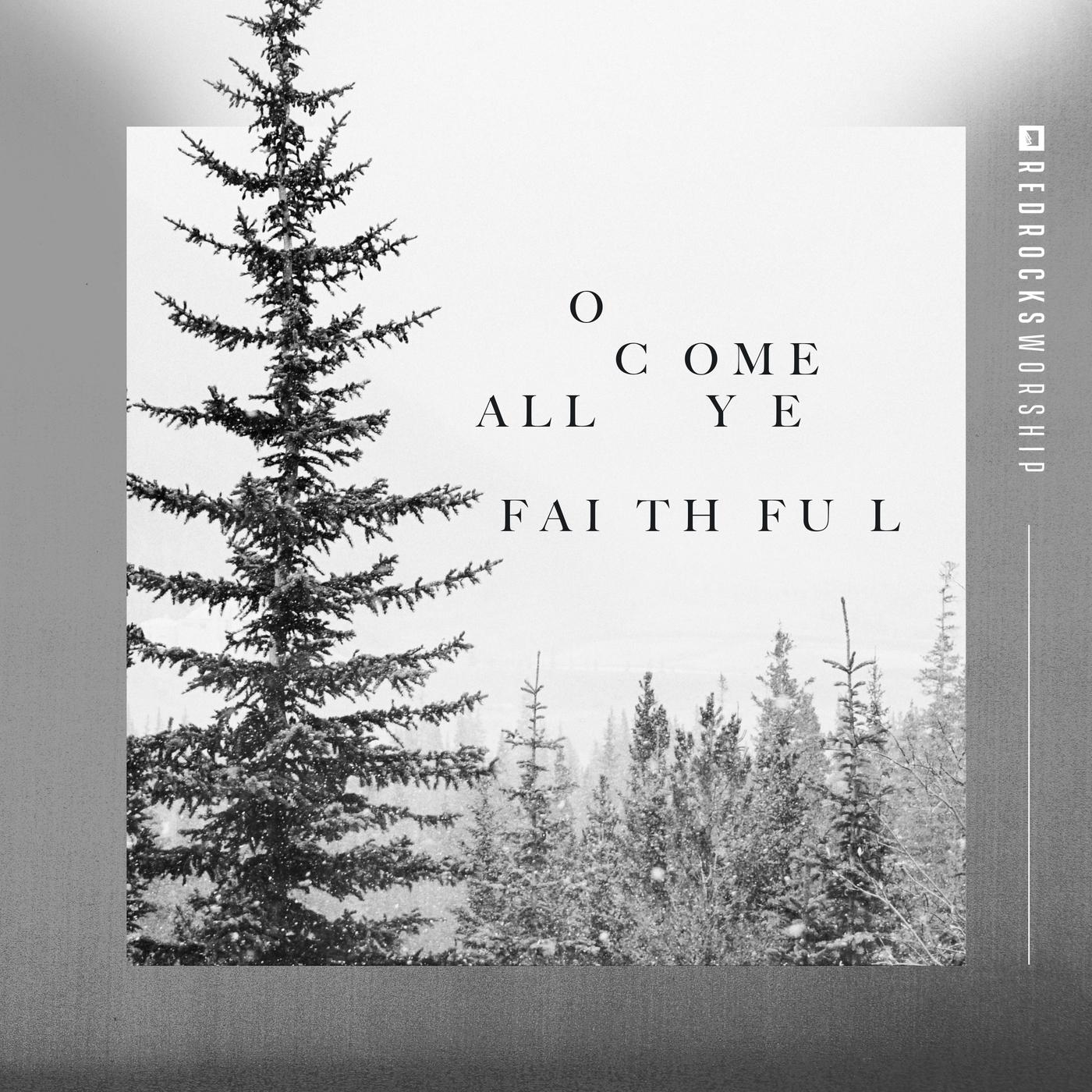 O Come All Ye Faithful (Single)