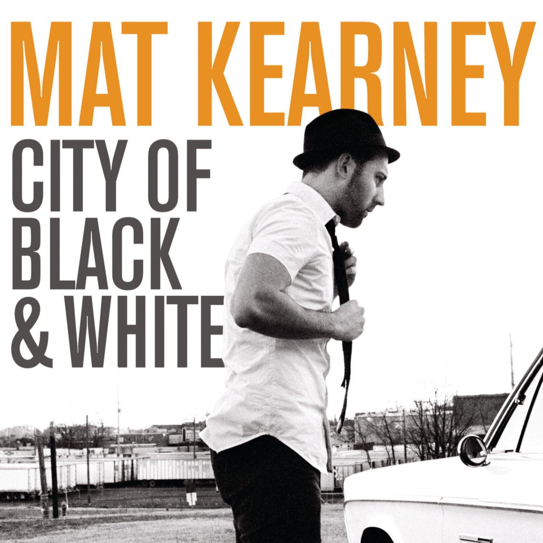 "Mat Kearney ""City Of Black And White"""