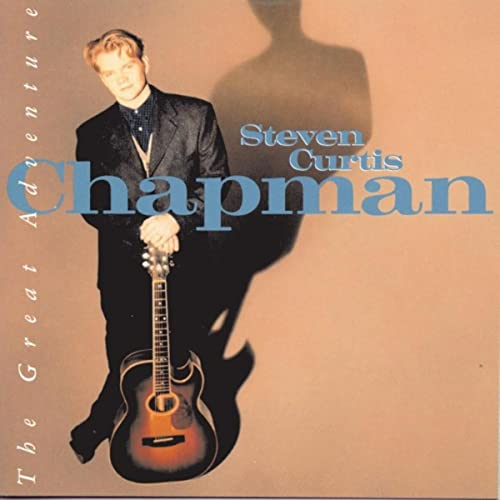 The Great Adventure - Steven Curtis Chapman
