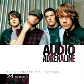 Audio Adrenaline: Ultimate Collection