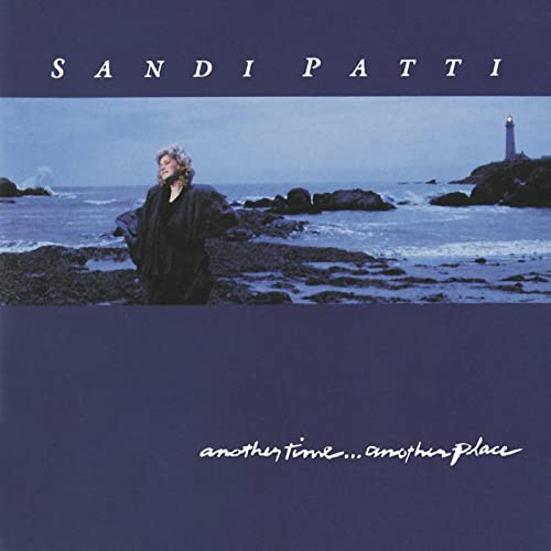 Another Time, Another Place - Sandi Patty
