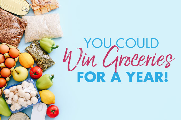You Could Win Groceries for a Year!